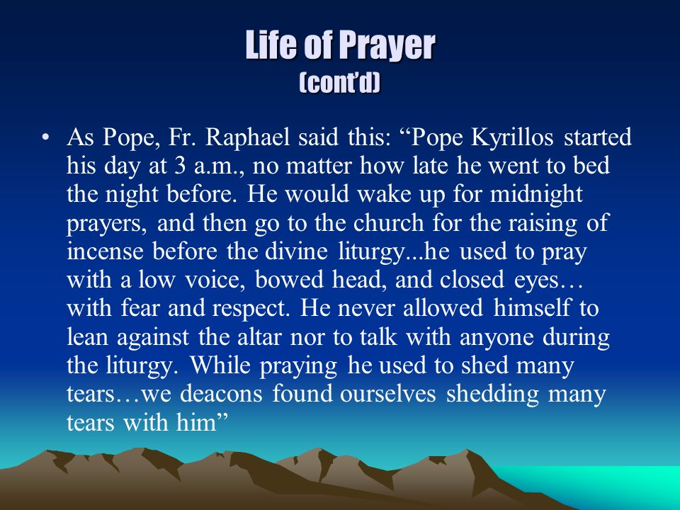 Life of Prayer (cont'd)