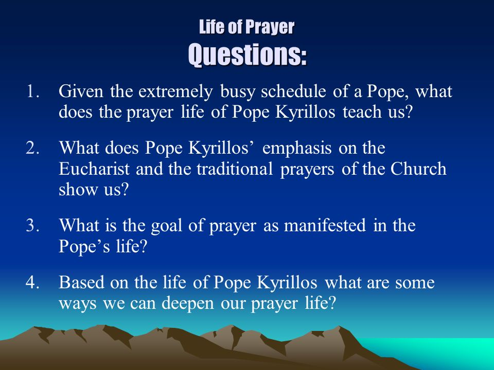 Life of Prayer Questions: