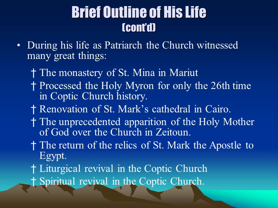 Brief Outline of His Life (cont'd)