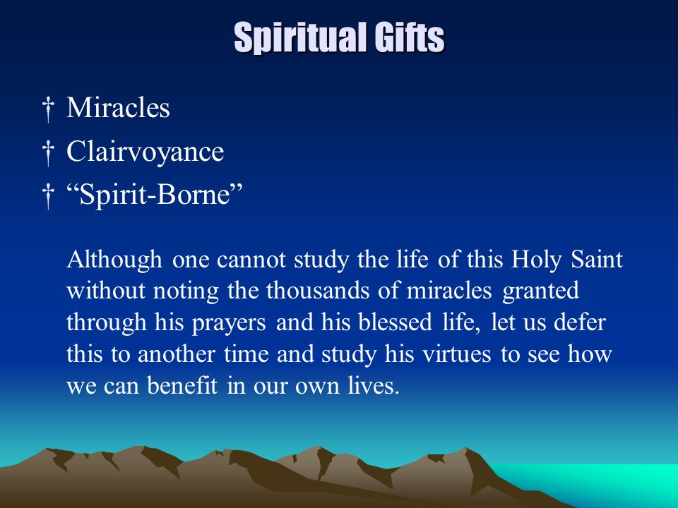 Spiritual Gifts Miracles Clairvoyance Spirit-Borne