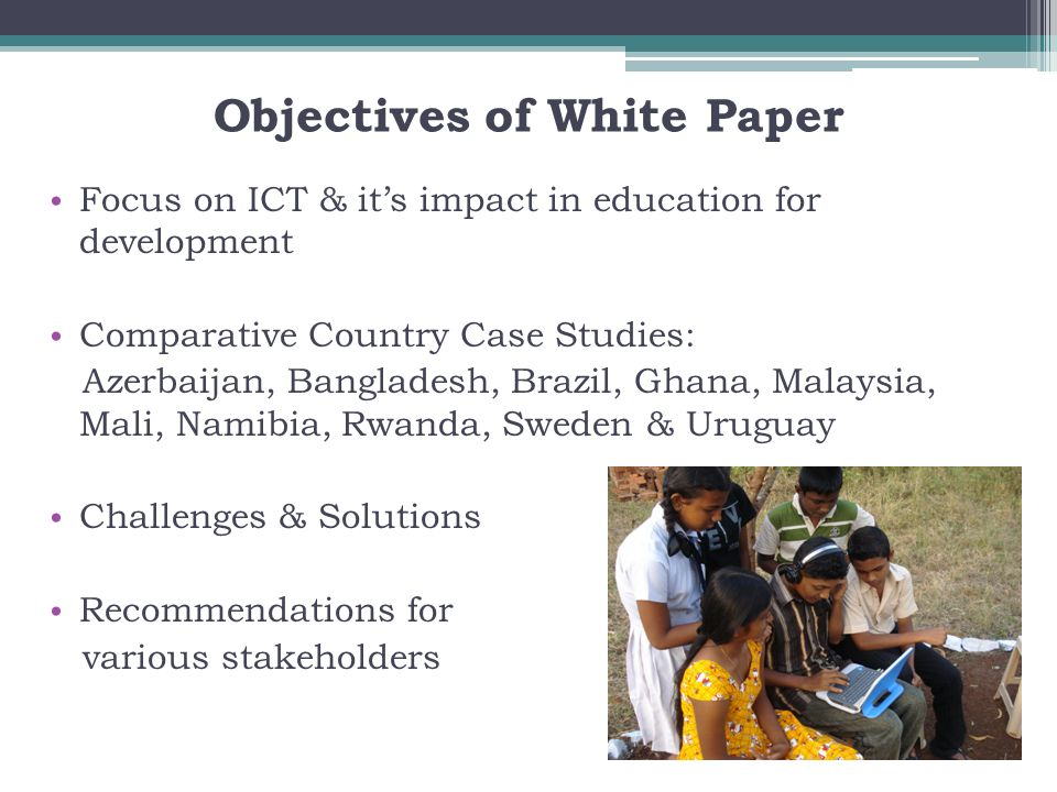 Objectives of White Paper