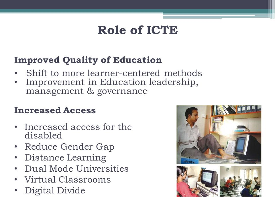 Role of ICTE Improved Quality of Education