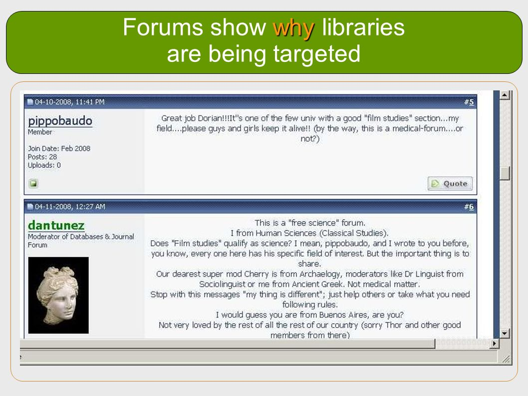 Forums show why libraries are being targeted