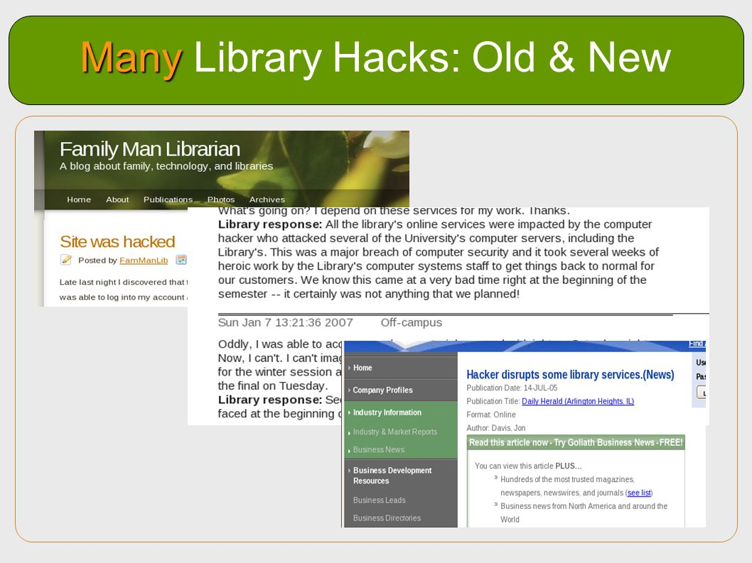 Many Library Hacks: Old & New