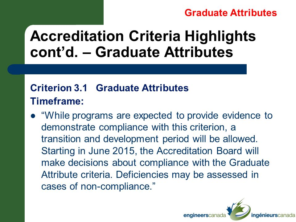 Accreditation Criteria Highlights cont'd. – Graduate Attributes
