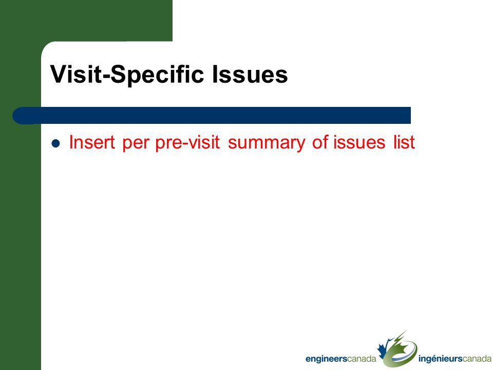 Visit-Specific Issues