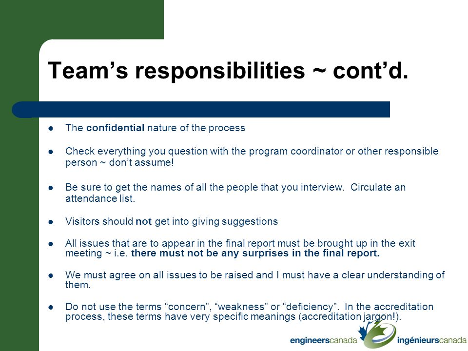 Team's responsibilities ~ cont'd.