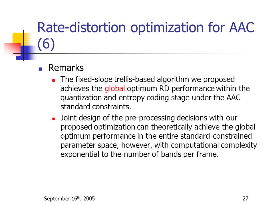 Rate-distortion optimization for AAC (6)