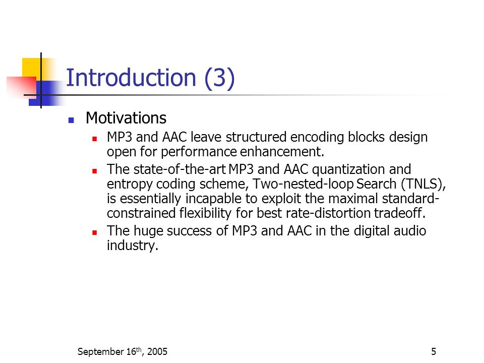 Introduction (3) Motivations