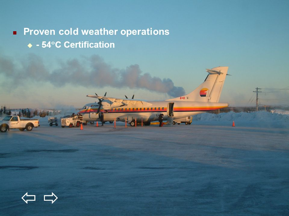   Proven cold weather operations - 54C Certification