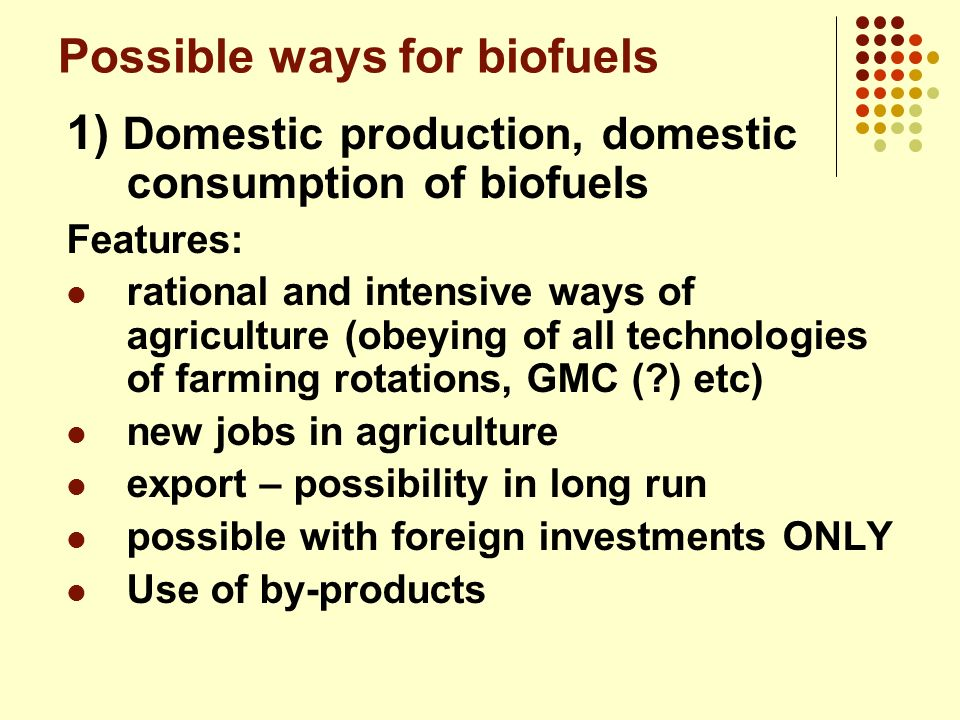 Possible ways for biofuels
