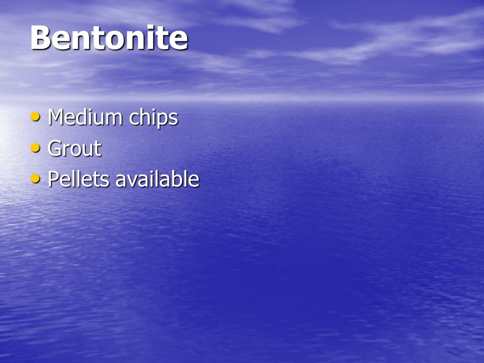 Bentonite Medium chips Grout Pellets available