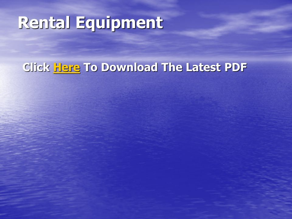Rental Equipment Click Here To Download The Latest PDF