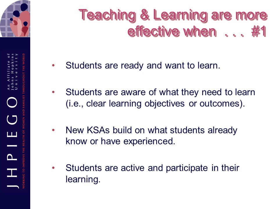 Teaching & Learning are more effective when . . . #1