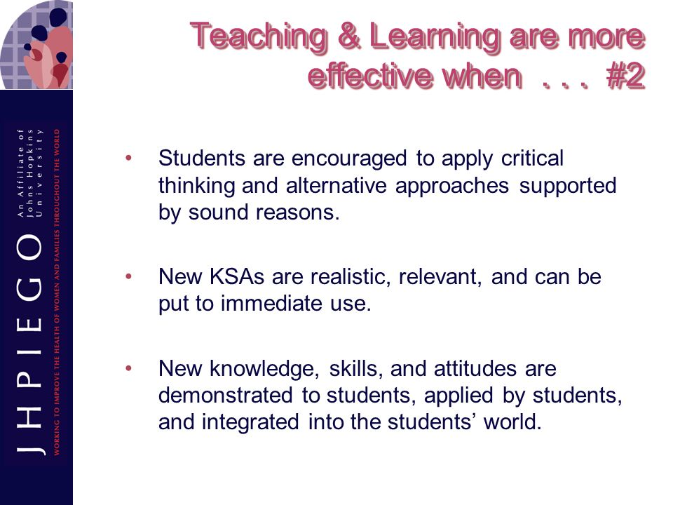 Teaching & Learning are more effective when . . . #2