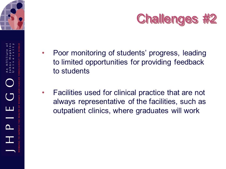 Challenges #2 Poor monitoring of students' progress, leading to limited opportunities for providing feedback to students.