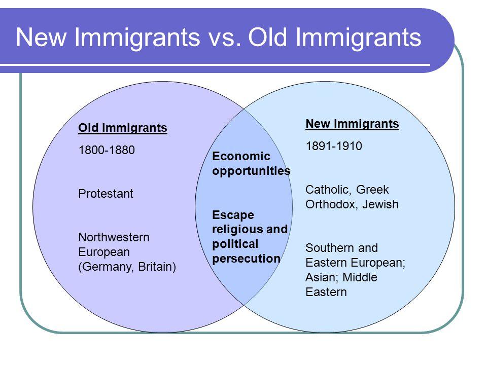 old immigrants vs new immigrants