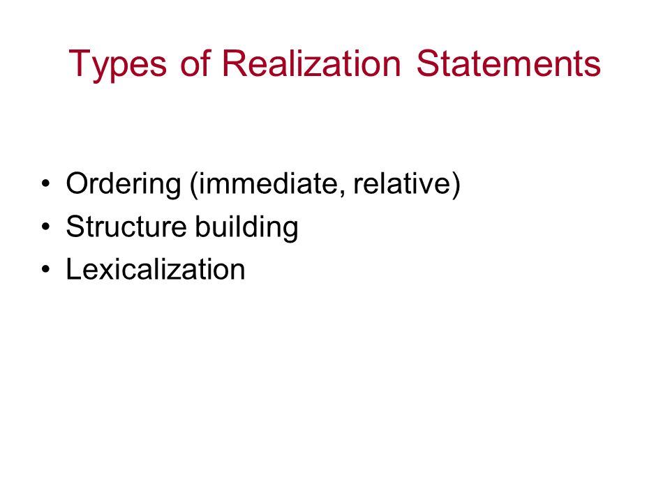 Types of Realization Statements
