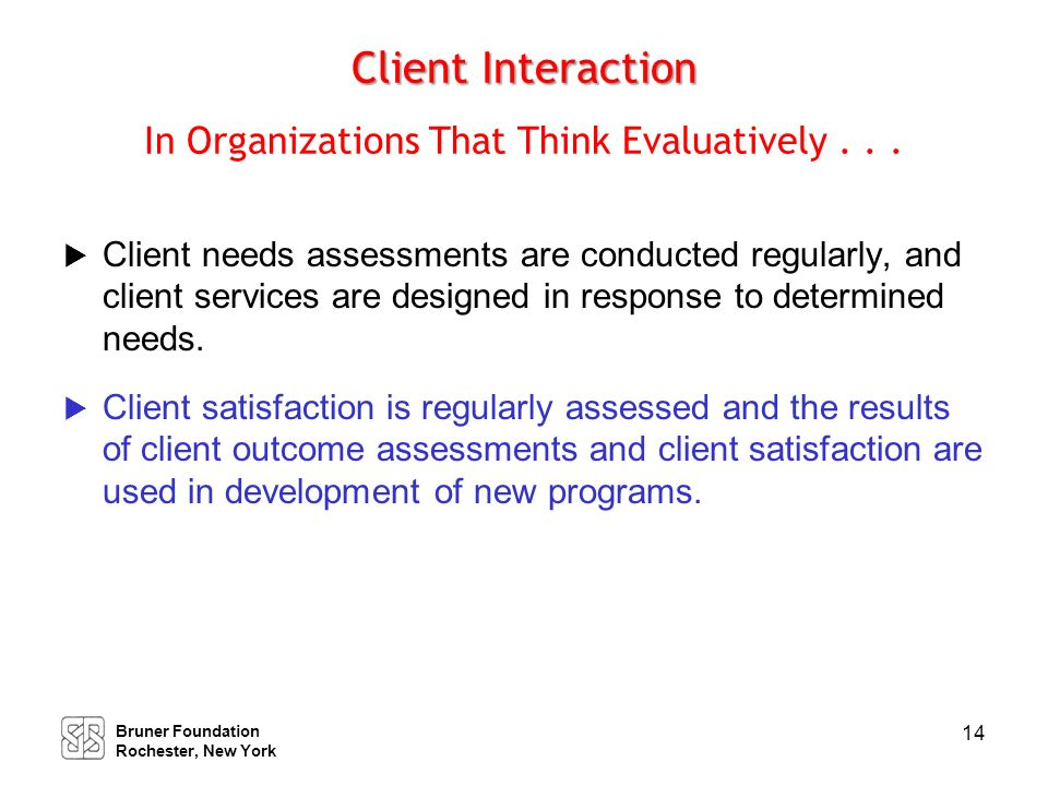 Program Development Organizations That Use Evaluative Thinking Will . .