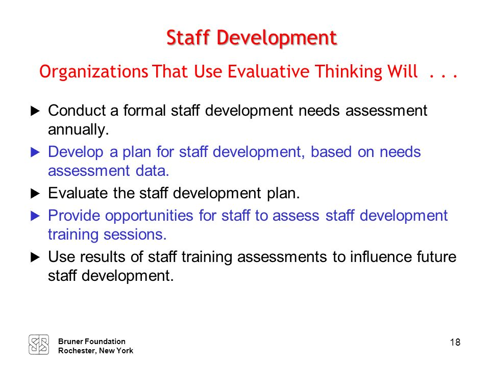 Human Resources Organizations That Use Evaluative Thinking Will . . .