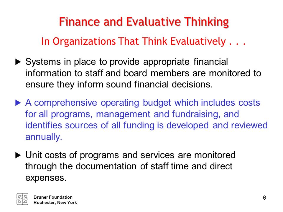 Finance and Evaluative Thinking In Organizations That Think Evaluatively . . .