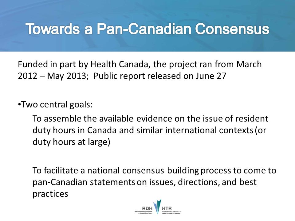 Towards a Pan-Canadian Consensus