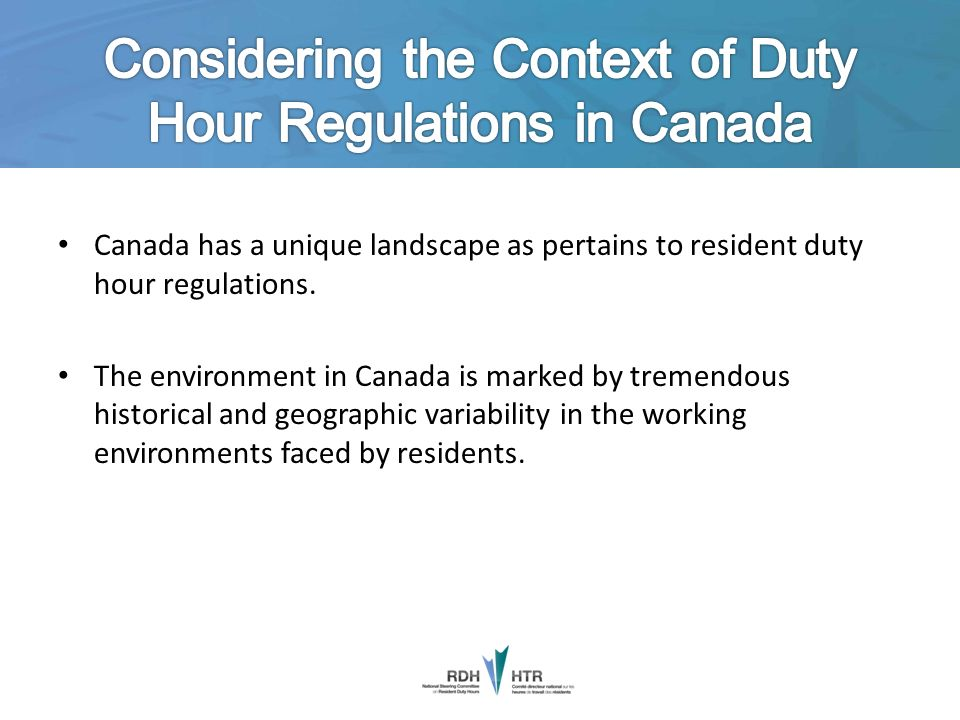 Considering the Context of Duty Hour Regulations in Canada