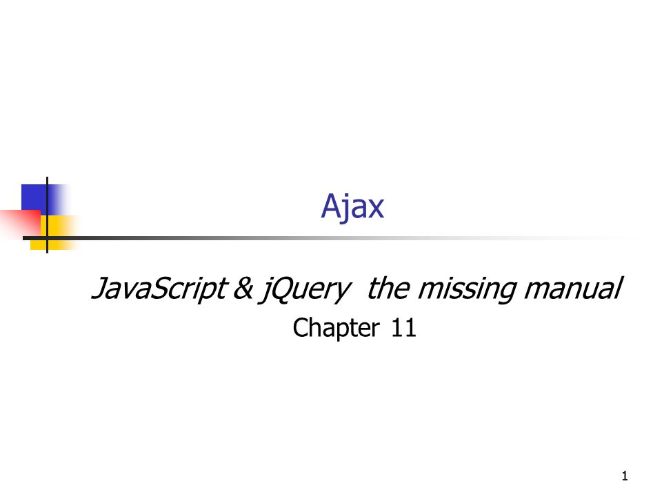 JavaScript & jQuery the missing manual Chapter 11