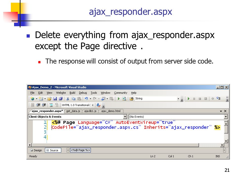 Delete everything from ajax_responder.aspx except the Page directive .