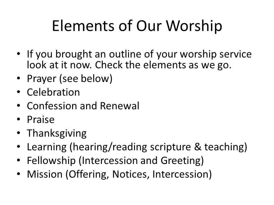 Elements of Our Worship