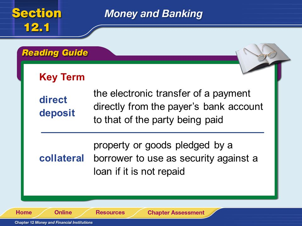 Key Term the electronic transfer of a payment directly from the payer's bank account to that of the party being paid.
