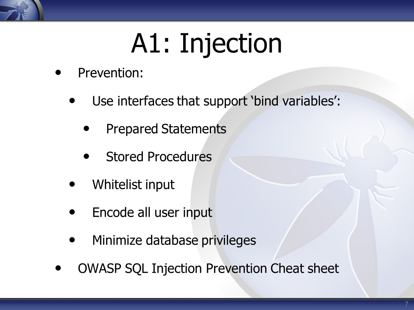 A1: Injection Prevention: