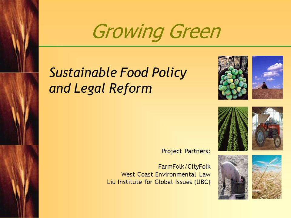 Sustainable Food Policy and Legal Reform
