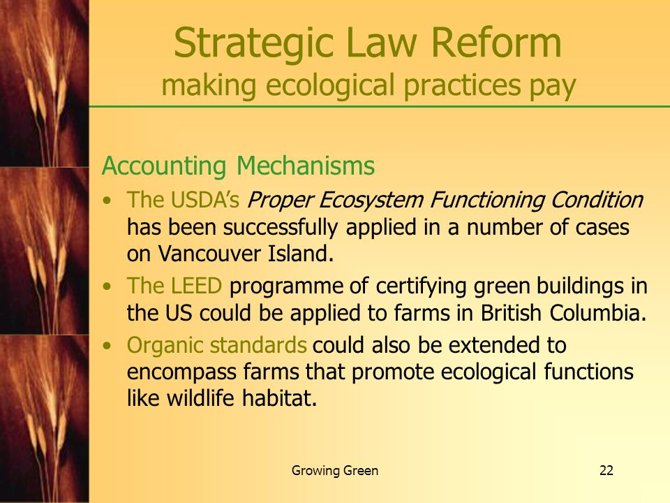 Strategic Law Reform making ecological practices pay