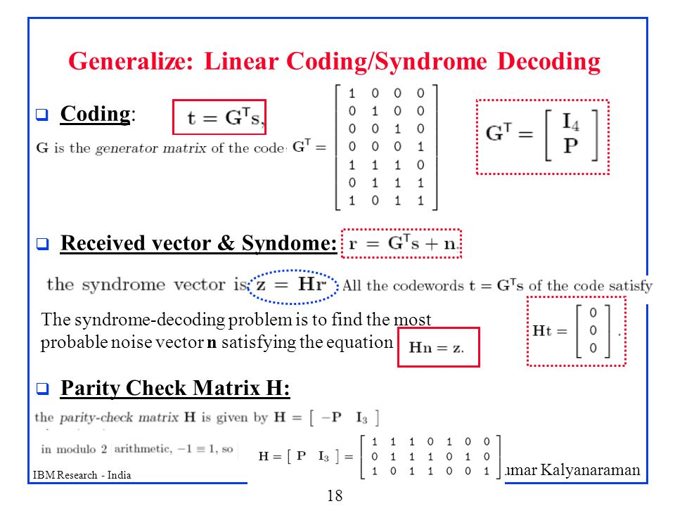 Generalize: Linear Coding/Syndrome Decoding