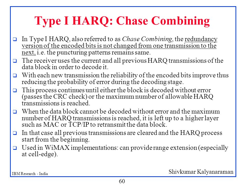 Type I HARQ: Chase Combining