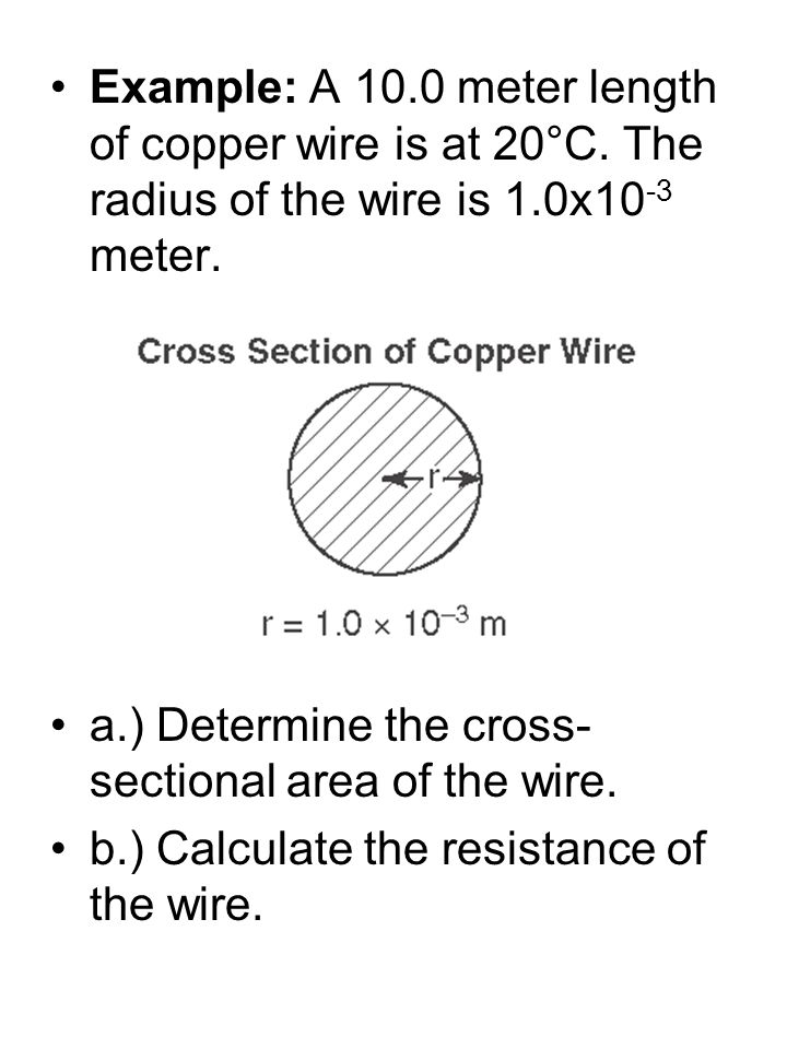Example: A meter length of copper wire is at 20°C