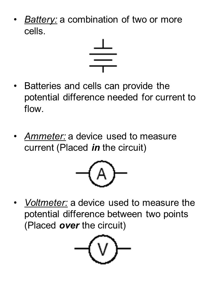 Battery: a combination of two or more cells.