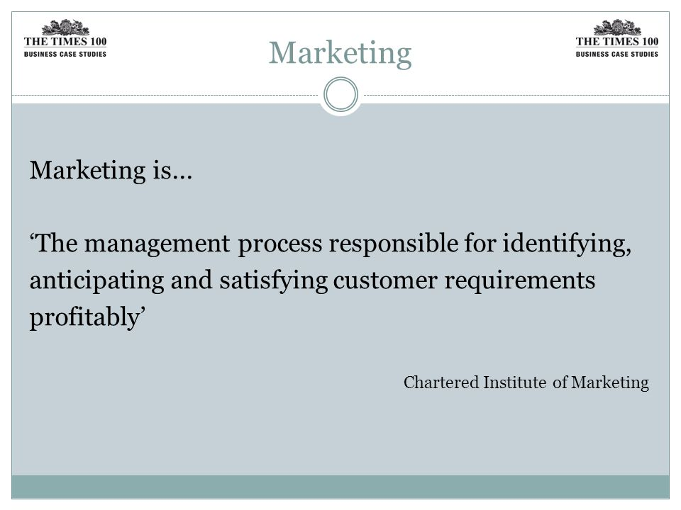 Marketing Marketing is...