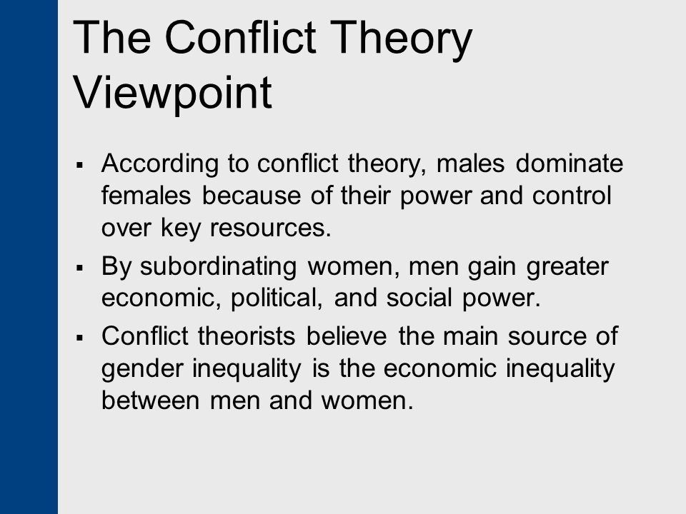 The Conflict Theory Viewpoint