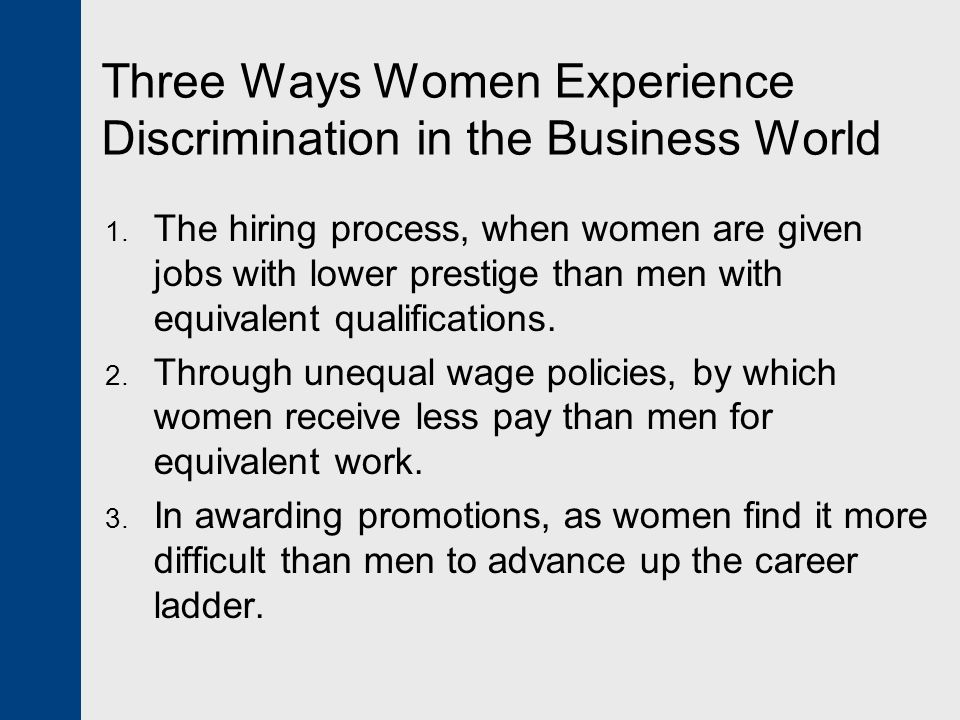 Three Ways Women Experience Discrimination in the Business World
