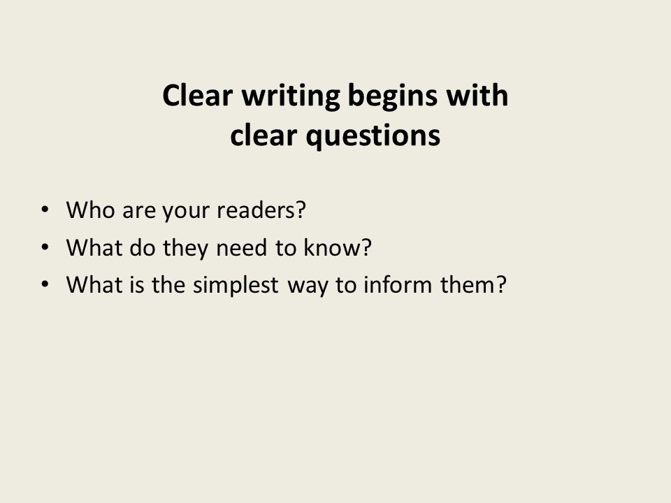 Clear writing begins with clear questions