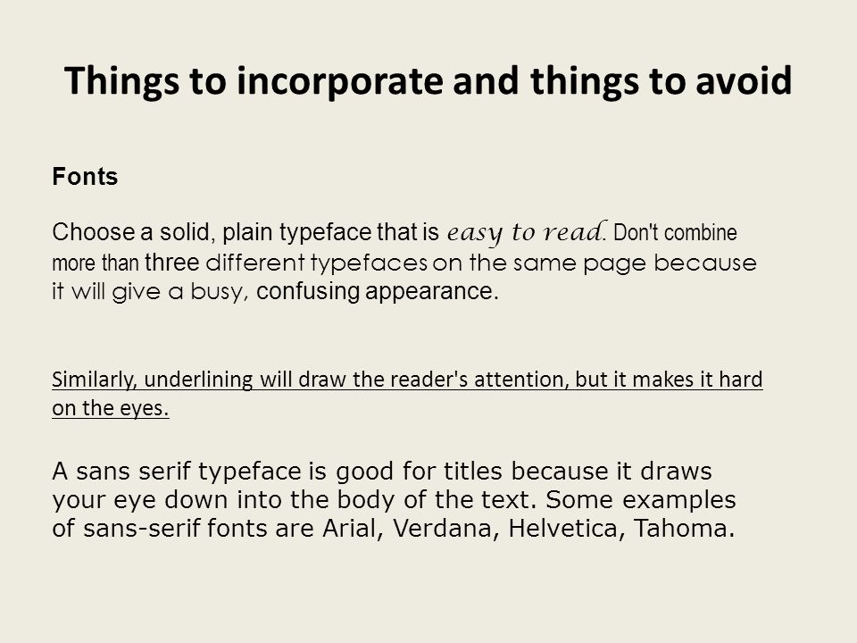 Things to incorporate and things to avoid