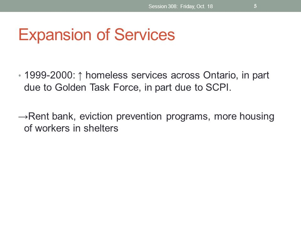 Session 308: Friday, Oct. 18 Expansion of Services.