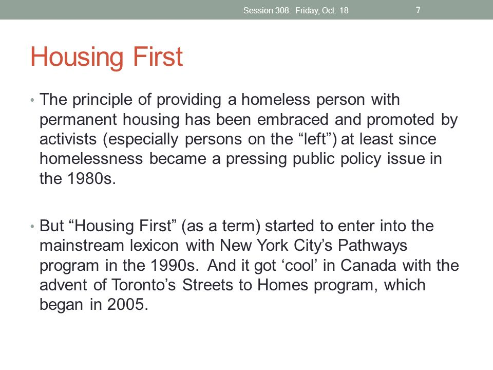 Session 308: Friday, Oct. 18 Housing First.