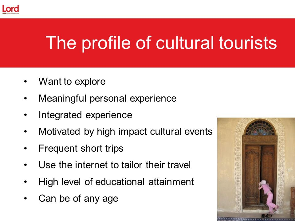 The profile of cultural tourists