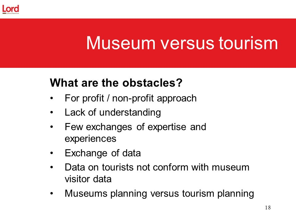 Museum versus tourism What are the obstacles