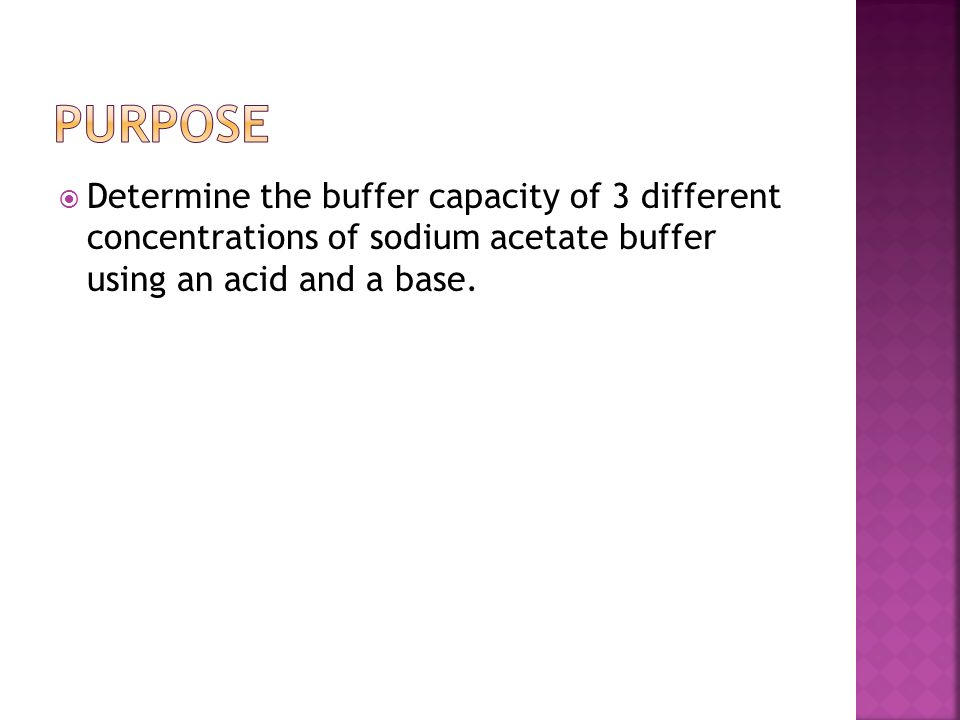 an experiment determining the effectiveness of different buffer solutions In this experiment, i observed the effects of buffer solutions with titrations of hcl on acidic, acetic, and basic buffers i also observed the effects of the buffer solutions with titrations of naoh on acidic, acetic, basic, and acetic/hcl together in the titrations, there was a higher demand for volume of hcl added to the buffer for the purpose to change the ph compared to the solutions.