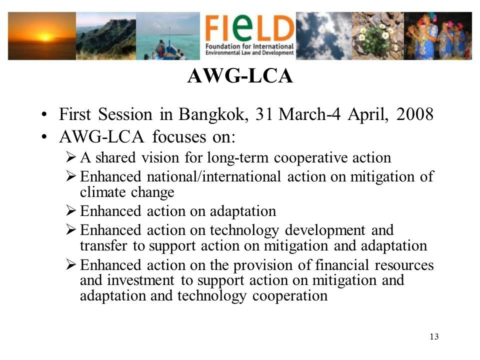 AWG-LCA First Session in Bangkok, 31 March-4 April, 2008