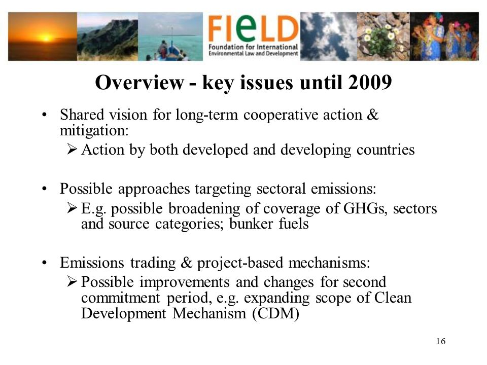 Overview - key issues until 2009